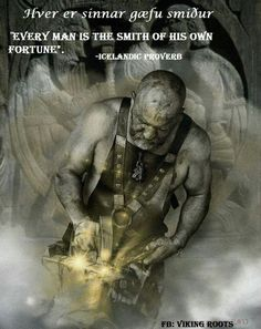 In Norse mythology, Wayland the Smith is a legendary master blacksmith, described by Jessie . Wayland (Völund) made the magic sword Gram (also named Balmung and Nothung) Norse Pagan, Old Norse, Norse Mythology, Quotable Quotes, Wisdom Quotes, Qoutes, Life Quotes, Quotations, Viking Facts