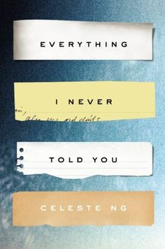Everything I Never Told You: A Novel by Celeste Ng, http://www.amazon.ca/dp/B00G3L7V0C/ref=cm_sw_r_pi_dp_ZmTWub0HVC7SG