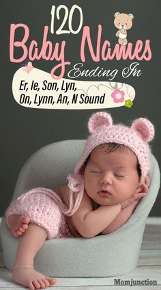 120 Baby Names Ending In Er, Ie, Son, Lyn, On, Lynn, An, N Sound : We know of names beginning with certain letters, but ever heard of girl or boy names ending in er? Here is a list of baby names ending in er and such sounds