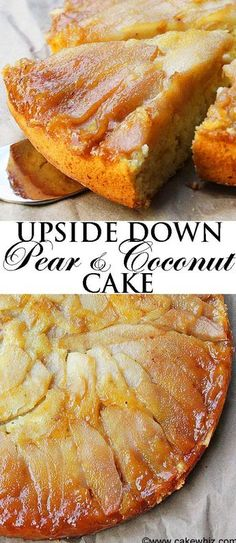 This soft and moist UPSIDE-DOWN PEAR COCONUT CAKE is a great way to use up all of those ripe pears. Top it off with some white chocolate shreds and it's a heavenly dessert! Pear Dessert Recipes, Fruit Recipes, Just Desserts, Delicious Desserts, Cake Recipes, Cooking Recipes, Jelly Recipes, Desserts With Pears, Recipes With Pears