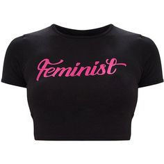 Feminist Slogan Black Crop Top ($20) ❤ liked on Polyvore featuring tops, cut-out crop tops and cropped tops