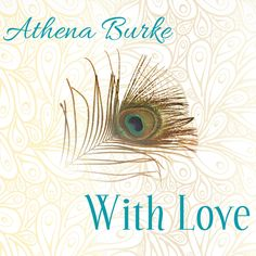 Athena Burke - With Love - Please Choose Your Country for Best MP3 Download Experience