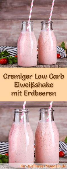 Eiweißshake mit Erdbeeren selber machen - ein gesundes Low-Carb-Diät-Rezept für Frühstücks-Smoothies und Proteinshakes zum Abnehmen - ohne Zusatz von Zucker, kalorienarm, gesund ...