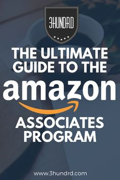 The Ultimate Guide To The Platform Amazon Affiliate Marketing, Online Marketing, Business Marketing, Media Marketing, Digital Marketing, Business Advice, Online Business, Working For Amazon, Amazon Jobs