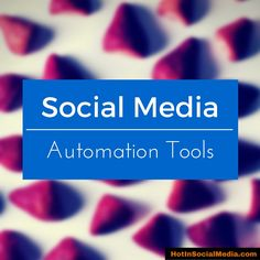 These Social Media Automation tools can seriously boost your Social Media efficiency and effectiveness. #SocialMediaAutomation #SocialMedia #SocialMediaMarketing Hot in Social Media