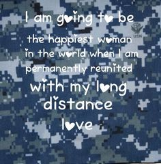 """""""I am going to be the happiest woman in the world when I am permanently reunited with my long distance love. """" I am a proud US Navy Girlfriend that will definitely be the most blessed girl in the world to be able to see or hear from her sailor. Navy Girlfriend Quotes, Navy Quotes, Military Girlfriend, Military Dating, Boyfriend Texts, Military Spouse, Sister Quotes, Boyfriend Quotes, Military Quotes"""