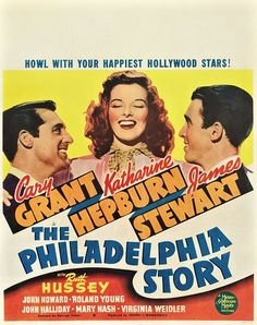 1940's star studded film, The Philadelphia Story. STILL one of my favorite movies of all time