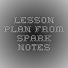 Lesson Plan from Spark Notes