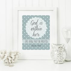 "Instant 8x10 ""God is within her.  She shall not be moved"" - Psalm 46:5 Digital Wall Art Print by @hbixler03 http://etsy.me/1F0KCVx via @Etsy"