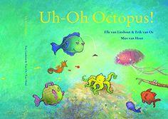 Uh-oh Octopus! by Elle van Lieshout http://www.amazon.com/dp/1935954393/ref=cm_sw_r_pi_dp_6V5Dvb1Q8C6CB