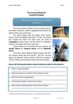 In this lesson, students will learn about the key periods of Ancient Greece. They will also be introduced to the legacy left behind by the Ancient Greeks. For able students, it is suggested that teachers encourage them to engage in guided research either by using the library or sites listed in the material. Teachers may use videos or visual aids to help with these topics.