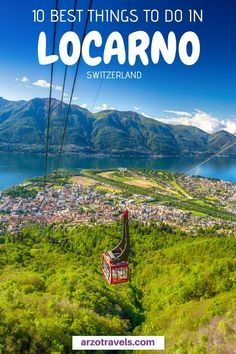 Here are my top 10 tips for the best things to do in beautiful Locarno, Switzerland. Do not skip this part of the country - it is beautiful and with this list you will find the best places in Locarno and Ascona. Backpacking Europe, Europe Travel Guide, Travel Guides, Europe Destinations, Zermatt, Zurich, Grindelwald Switzerland, Switzerland Wallpaper, Baby Boy Shower