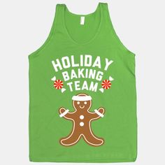 #holiday #christmas #party #tank Holiday Baking Team (White Ink)