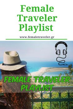 Female Traveler Playlist *Translation button at the top*