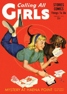 "Dachshunds in Media: In September 1941 ""Calling All Girls,"" began as the first comic book for female readers. By December 1945 this monthly from the publishers of ""Parent"" magazine was text only. ~ February 1959 ~"