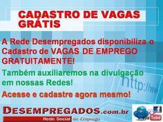 Cadastro de Vagas Grátis - Acesse a Rede Desempregados - www.desempregados.com.br