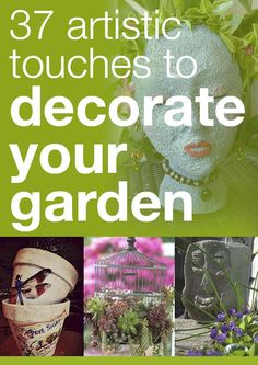 37 artistic touches to decorate your garden