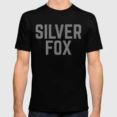 (Unisex Silver Fox Funny Quote T-Shirt) #Digital#Fun#GraphicDesign#Humor#Humour#Jokes#SilverFoxFunnyQuoteFunny#Typography is available on Funny T-shirts Clothing Store   http://ift.tt/2aQTIhK