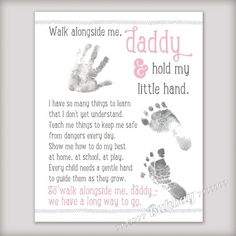 Walk Alongside Me, Daddy Art Print - Personalize with Baby's Prints - Unique DIY First Fathers Day Gift from Baby - New Dad Gift - 3 Colors! Fathers Day Art, First Fathers Day Gifts, Gifts For New Dads, Fathers Day Crafts, Daddy Gifts, Fathers Day Sayings, Father Quotes, Fathers Love, Baby Crafts