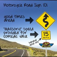 Motorcycle Road Sign 101