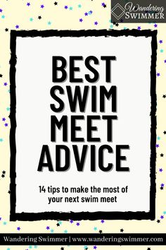 To help make the most of your next swim meet, we've compiled the 14 best pieces of swim meet advice we've heard throughout the years. Swim Meet, Encouragement, Swimming, Advice, Tips, Sports, How To Make, Swim, Hs Sports