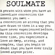 There really is no guessing or wondering when the real thing comes along. We've compiled an amazing list of true love quotes soulmate. Cute Love Quotes, Love Quotes For Him Boyfriend, Soulmate Love Quotes, Great Quotes, Quotes To Live By, Inspirational Quotes, Soulmates Quotes, True Love Quotes For Him, Feeling Loved Quotes