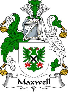 The Maxwell Clan Coat of Arms (Family Crest) and History. Familia Winchester, Irish Coat Of Arms, Family Shield, Family Genealogy, Family Crest, Crests, Family History, History Medieval, Soccer