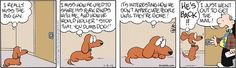 This is what my dog thinks when I'm gone, I'm pretty sure.   Drabble on Gocomics.com