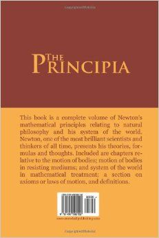 The Principia : Mathematical Principles of Natural Philosophy: Isaac Newton: 9781490592152: Amazon.com: Books