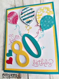 Happy – Stampin with Shirley G 80th Birthday Cards, Happy 80th Birthday, Homemade Birthday Cards, Masculine Birthday Cards, Birthday Cards For Women, Birthday Scrapbook, Homemade Cards, Cards For Friends, Scrapbook Cards