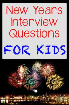 New Years Kids Interview Questions! Fun questions to ask your kid each year.; could also ask on their birthday.