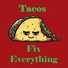 'Tacos Fix Everything' Food Humor Cartoon - Vinyl Sticker