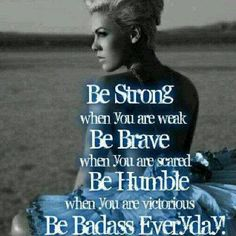 Be a bad ass every day! #Personal Leadership #Women