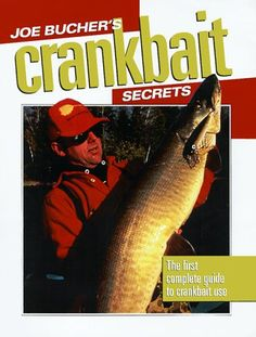 Joe Bucher's Crankbait Secrets: The First Complete Guide to Fishing With Crankbaits Fishing Books, Fishing Kit, Fishing Tackle, Fishing Lures, Coarse Fishing, Fishing Basics, Big Fish, The Secret, Learning