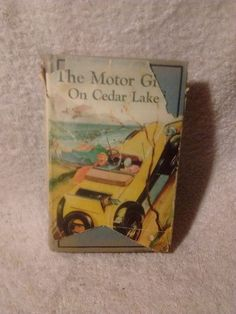 The Motor Girls on Cedar Lake by Margaret Penrose ( 1912 hardcover with dust jac
