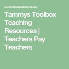 Tammys Toolbox Teaching Resources | Teachers Pay Teachers
