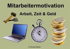 Bild zum Blogeintrag Mitarbeitermotivation auf http://www.tipptrick.com/2015/04/20/claudias-praktischer-ratgeber-zur-mitarbeitermotivation/
