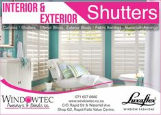 Windowtec sells interior blinds, exterior blinds, fabric awnings & shutters in Nelspruit, Mpumalanga. We are a Luxaflex® Gallery Store located at Riverside Industrial Park, Nelspruit. Fabric Awning, Fabric Blinds, Curtains, Interior Shutters, Interior And Exterior, Exterior Blinds, Aluminum Awnings, New Panel, Comfort Design
