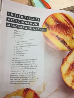 Grilled peaches with cinnamon & mascarpone cheese (from The Magnolia Journal)