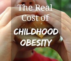 Lifetime costs of childhood obesity costs almost as much as a year of college tuition!