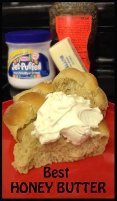 World's Best Honey Butter- yes it has Marshmallow cream!