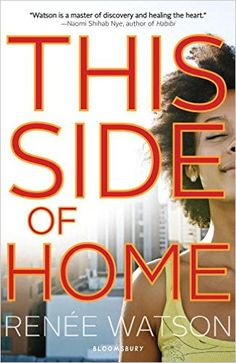 This Side of Home, Renée Watson, 9781599906683, 9/2