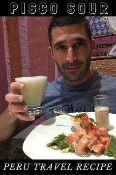 Recipe for Peruvian Pisco Sour