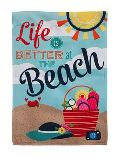 """This is a very happy flag that has the words """"Life is better at the Beach"""" printed on both sides of the flag (readable on either side). Garden size (smaller flags that are put on a stand, not on a pol Sunny Beach, Beach Fun, Beach Babe, Beach Words, Beach Rules, Beach Gardens, I Love The Beach, Beach Print, Happy Summer"""