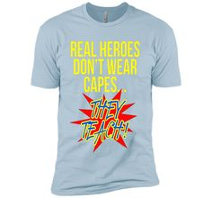 Real Heroes Don't Wear Capes Teacher T-Shirt Superhero Gift