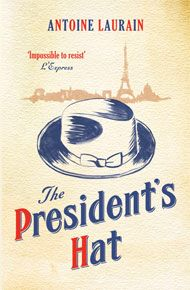 The President's Hat by Antoine Laurain - A daring adventure of a hat. Is it magic? A quick and interesting read of what happens when you get a little of what you need. 4/16 Enjoyed The Red Notebook a little more.