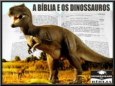 JESUS CRISTO, A ÚNICA ESPERANÇA: A Bíblia e os Dinossauros