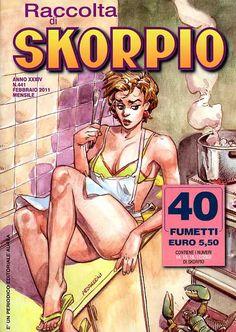 Fumetti EDITORIALE AUREA, Collana SKORPIO RACCOLTA n°441 Febbraio 2011