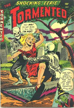 Hororor comic: The Tormented The Tormented horror comic golden Age 1954 Vintage Comic Books, Vintage Comics, Comic Books Art, Comic Art, Book Art, Pulp Fiction Art, Science Fiction Art, Pulp Art, Horror Comics