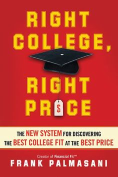 Right College, Right Price: The New System for Discovering the Best College Fit at the Best Price by Frank Palmasani http://www.amazon.com/dp/B00AQLTOS2/ref=cm_sw_r_pi_dp_XznGvb1QW4SS1